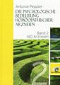 Band 2 - Die psychologische Bedeutung  homöopathischer Arzneien, Antonie Peppler
