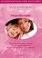 Homöopathischer Ratgeber 14: Neurodermitis, Ravi Roy / Carola Lage-Roy