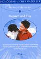 Homöopathischer Ratgeber 16: Mensch und Tier, Ravi Roy / Carola Lage-Roy