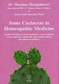 Some Cactaceae in Homeopathic Medicine, Massimo Mangialavori