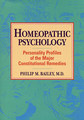 Homeopathic Psychology, Philip M. Bailey