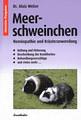 Meerschweinchen, Alois Weber