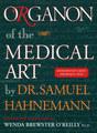Organon of the Medical Art, Samuel Hahnemann