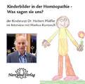 Kinderbilder in der Homöopathie - Was sagen sie uns? - 1 DVD - Sonderangebot, Herbert Pfeiffer