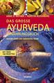 Das grosse Ayurveda Ernährungsbuch, Hans-Heinrich Rhyner / Kerstin Rosenberg