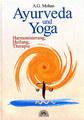 Ayurveda und Yoga, A.G. Mohan