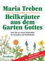 Heilkräuter aus dem Garten Gottes, Maria Treben