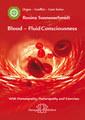 Blood - Fluid Consciousness, Rosina Sonnenschmidt