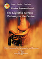 The Digestive Organs - Pathway to the Centre, Rosina Sonnenschmidt