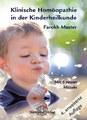 Klinische Homöopathie in der Kinderheilkunde, Farokh J. Master