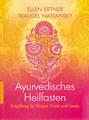 Ayurvedisches Heilfasten, Ellen Ertner / Traudel Nastansky