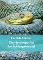 Die Homöopathie der Schlangenmittel, Farokh J. Master