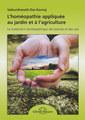 L'homéopathie appliquée au jardin et à l'agriculture, Vaikunthanath Das Kaviraj