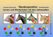 Tierakupunktur Lernkalender mit Dauerkalendarium, Carola Krokowski