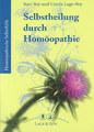 Selbstheilung durch Homöopathie, Ravi Roy / Carola Lage-Roy