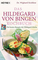 Das Hildegard von Bingen Kochbuch, Wighard Strehlow