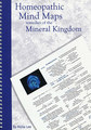 Homeopathic Mind Maps - Remedies of the Mineral Kingdom, Alicia Lee
