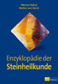 Enzyklopädie der Steinheilkunde, Werner Kühni / Walter von Holst