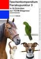 Taschenkompendium Tierakupunktur 3, Carola Krokowski