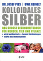 Kolloidales Silber, Josef Pies / Uwe Reinelt