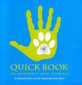 Quick book of Minerals & Animals, Bhawisha Joshi / Shachindra Joshi