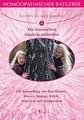 Homöopathischer Ratgeber 10: Die Klassischen Kinderkrankheiten, Ravi Roy / Carola Lage-Roy