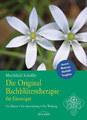 Die Original Bachblüten-Therapie für Einsteiger, Mechthild Scheffer