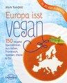 Europa isst vegan - Restposten, Mark Reinfeld