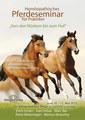 Homöopathisches Pferdeseminar für Praktiker - 10 DVDs  - Sonderangebot, Erich Scherr / Ivan Urbas / Marc Bär / Petra Weiermayer / Markus Nowotny