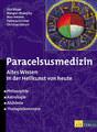 Paracelsusmedizin, Margret Madejsky / Patricia Ochsner / Christian Rätsch / Olaf Rippe