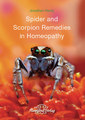 Spider and Scorpion Remedies in Homeopathy, Jonathan Hardy