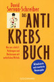 Das Antikrebs-Buch, David Servan-Schreiber