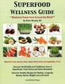 Superfood Wellness Guide, Robin Murphy