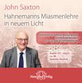 Hahnemanns Miasmenlehre in neuem Licht - 1 Audio-CD im mp3-Format - Sonderangebot, John Saxton