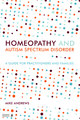 Homeopathy and Autism Spectrum Disorder, Mike Andrews