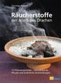 Räucherstoffe - Der Atem des Drachen, Christian Rätsch