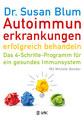 Autoimmunerkrankungen erfolgreich behandeln, Susan Blum