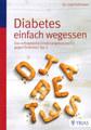 Diabetes einfach wegessen, Joel Fuhrman