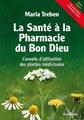 La Santé à la Pharmacie du Bon Dieu, Maria Treben