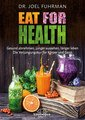 Eat for Health, Joel Fuhrman