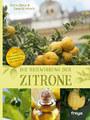 Die Heilwirkung der Zitrone, Siegrid Hirsch / Doris Benz