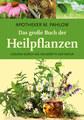 Das große Buch der Heilpflanzen, Mannfried Pahlow