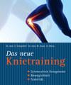 Das neue Knietraining, Siegbert Tempelhof / Marcus Gnad / Daniel Weiss