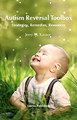 Autism Reversal Toolbox, Jerry M. Kantor