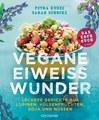 Vegane Eiweißwunder  Das Kochbuch, Petra Kunze / Sarah Schocke