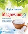 Magnesiumöl, Brigitte Hamann