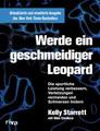 Werde ein geschmeidiger Leopard, Kelly Starrett / Glen Cordoza