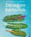 Die vegane Kochschule, Sebastian Copien / Hansi Heckmair