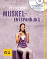 Progressive Muskelentspannung (mit Audio-CD), Friedrich Hainbuch