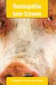 Homöopathie beim Schwein, Stefan Wesselmann